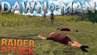 Dangerous Raiders Invade Our Village in Dawn of Man - Dawn of Man Gameplay Highlights
