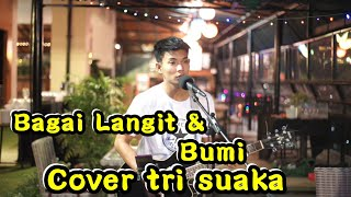 Download Mp3 BAGAIKAN LANGIT DAN BUMI VIA VALLEN COVER BY TRI SUAKA
