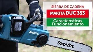 Sierra de Cadena Makita DUC 353 - La mejor motosierra a batería