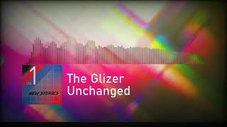 The Glizer  Unchanged