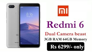 Redmi 6 3GB RAM 64GB Memory just for Rs 6299
