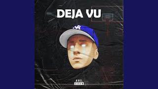 Deja Vu (Remix)