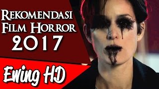 5 Rekomendasi Film Horror di Tahun 2017 | #MalamJumat - Eps. 40