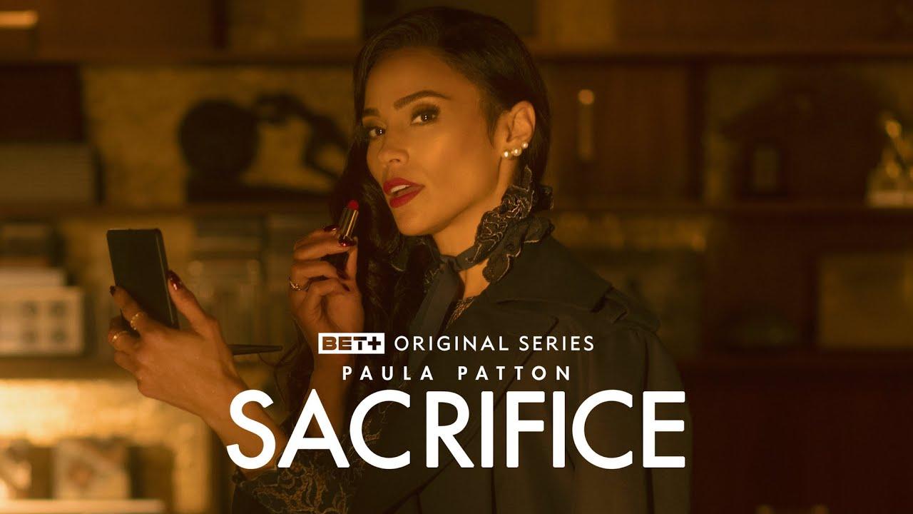 Download BET+ Originals   Sacrifice Season 1