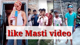 Like Masti video funny video all in one