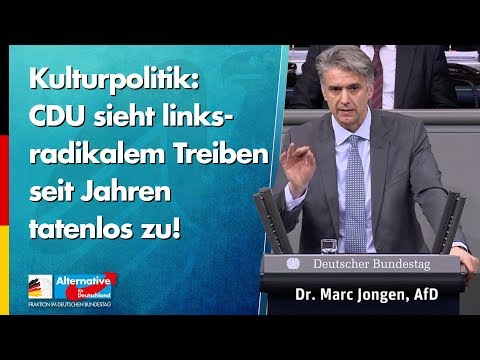 CDU sieht links-radikalem Treiben seit Jahren tatenlos zu! - Marc Jongen - AfD-Fraktion