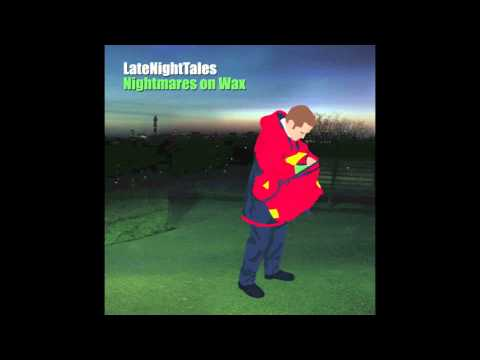 Nightmares On Wax  Brothers On The Slide LateNightTales