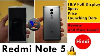 Xiaomi Redmi Note 5 18:9 Full Design, Specs, Price, Launching Date, Review and More Unveil [Hindi]