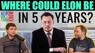 Where Could Elon be in 5 years? | In Depth