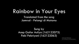 Mahasiswa UNSIL Cover Lagu Pelangi di Matamu Versi Bahasa Inggris