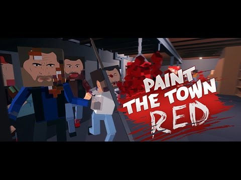 Скачать Paint the Town Red !