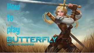 Strike of Kings: HOW TO PLAY BUTTERFLY (GUIDE, TIPS AND TRICKS)