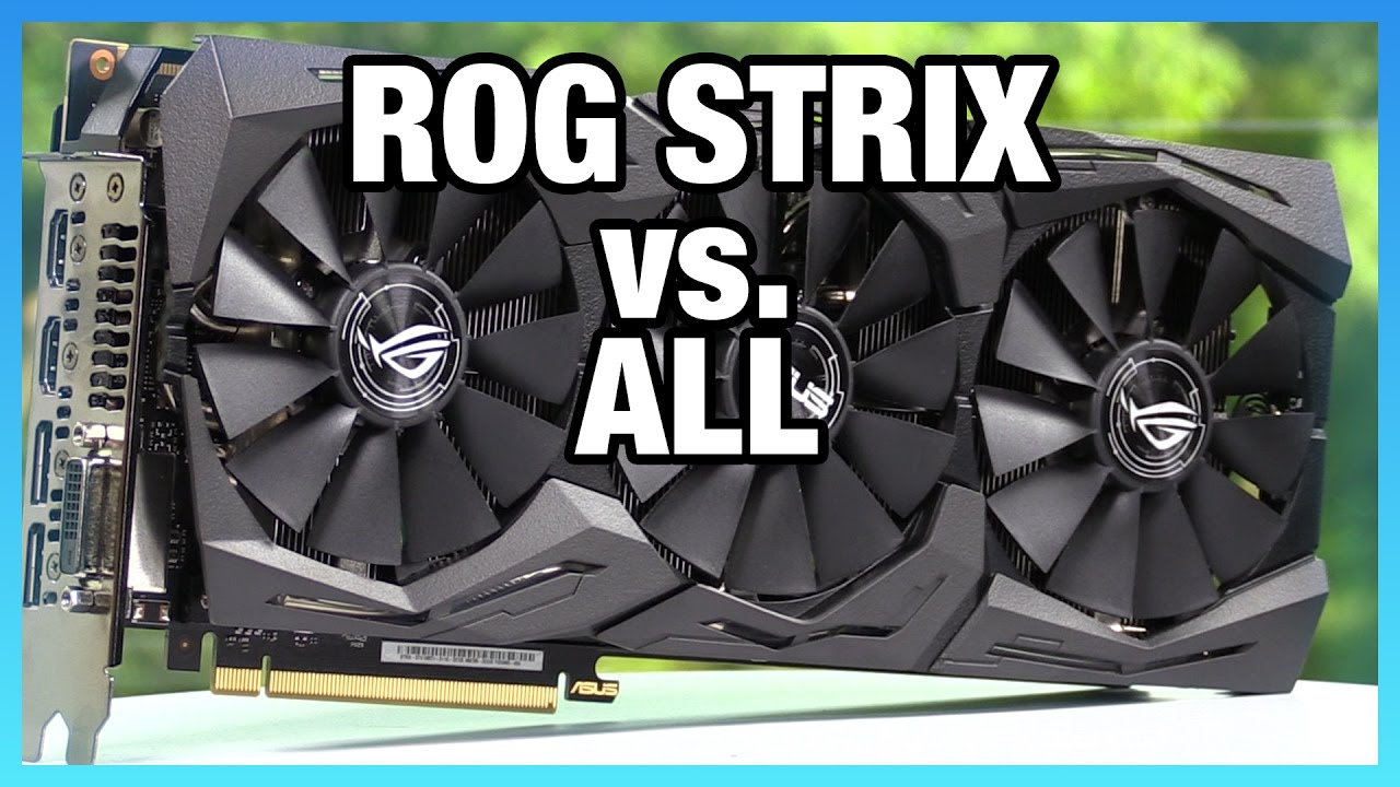 ASUS 1080 Ti ROG Strix Review vs  FTW3: GPU Coolers