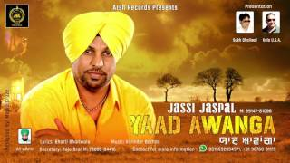 Yaad Awanga | Jassi Jaspal | Full Song Audio | Arsh Records