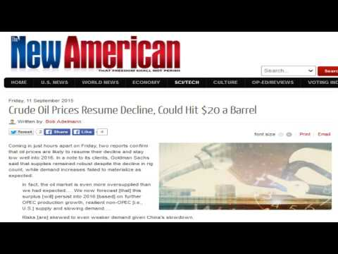 Crude Oil Prices Resume Decline, Could Hit $20 a Barrel