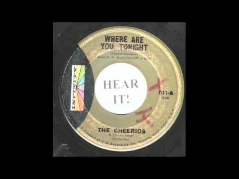 The Cheerios - Where Are You Tonight 45 rpm!