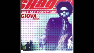 Shaggy - Get My Party On (Giova Remix)