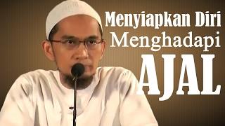 Video Menyiapkan Diri Menghadapi Ajal - Ustadz Adi Hidayat, Lc, MA download MP3, 3GP, MP4, WEBM, AVI, FLV November 2018