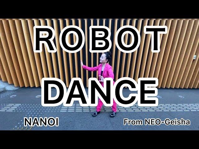 ロボットダンスin国際フォーラム /NANOI NEO-Geisha Free style Robot Dance