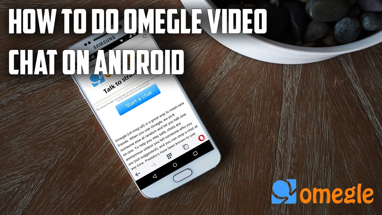 How to do omegle video chat on Android |2018| latest