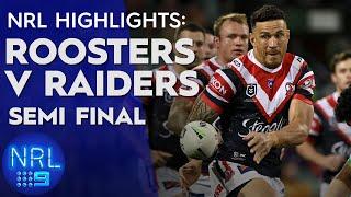 NRL Highlights: Roosters v Raiders - Semi-Finals | NRL on Nine