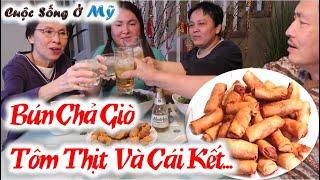 ❀//Vlog 80// Chả Giò Tôm Thịt Ăn Cùng Bún Rau Sống Và Cái Kết Là?