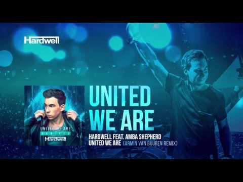 Hardwell feat. Amba Shepherd - United We Are (Armin van Buuren Remix) [Cover Art]