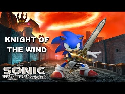 [SONIC KARAOKE ~REMASTER~] Sonic and the Black Knight - Knight of the wind (Crush 40) [WATCH IN HD]