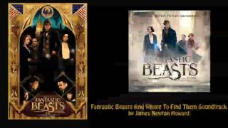"12. ""A Close Friend"" - Fantastic Beasts and Where to Find Them (soundtrack)"