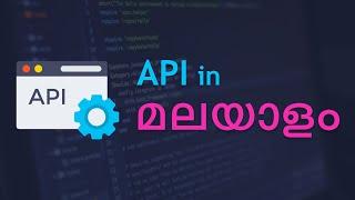 API in malayalam tutorial | HTTP Methods | What is an API ? | api മലയാളത്തിൽ