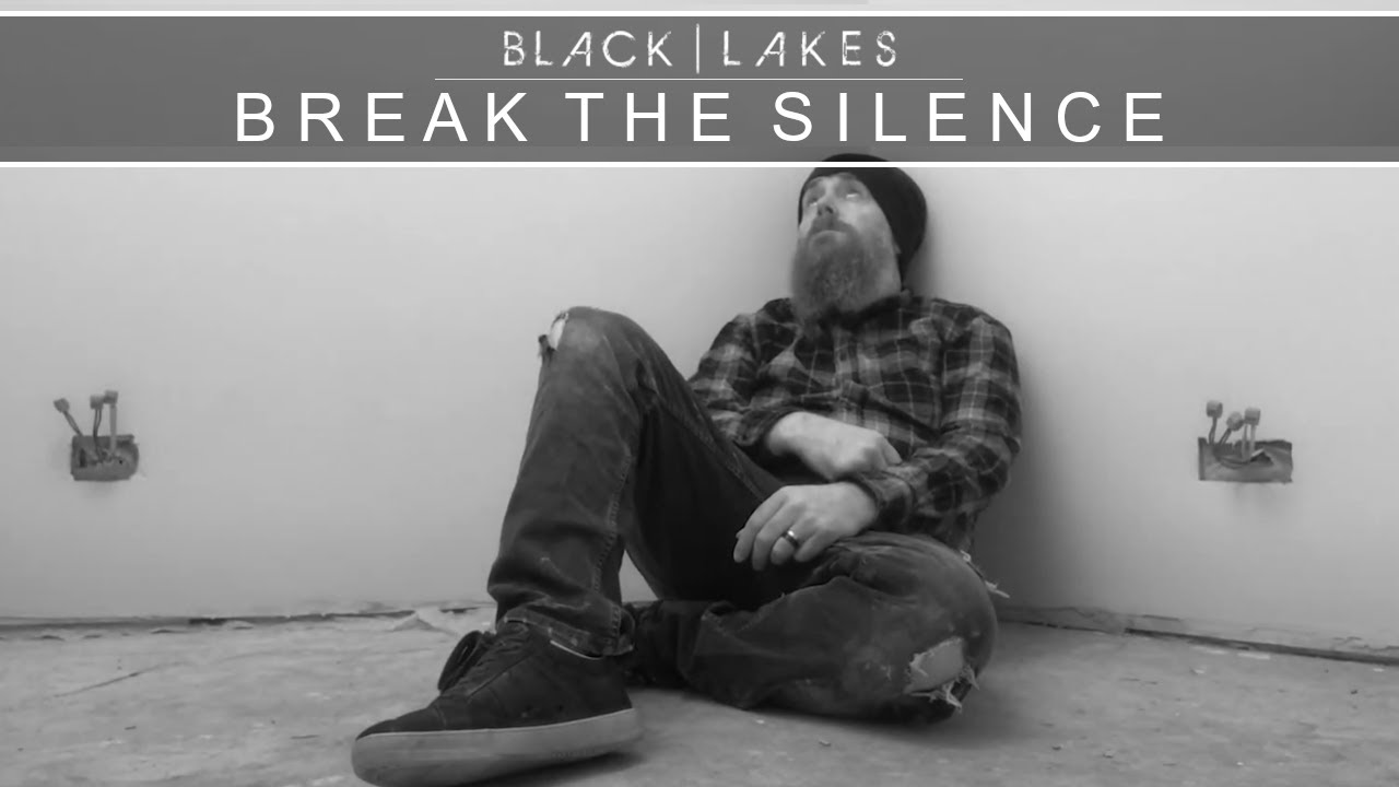 BLACK | LAKES - Break The Silence