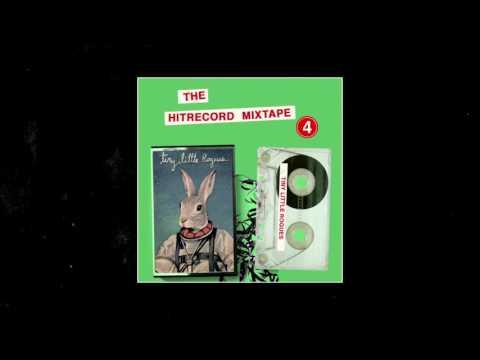 """The HITRECORD MIXTAPE Vol 4: """"Tiny Little Rogues"""""""