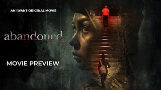 Abandoned Full Movie Only on iWant | iWant Original Movie