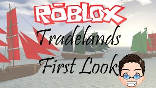 Roblox - Tradelands - First Look