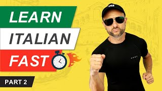 Learn Italian Quickly (Part 2 of 3) - Learn Italian Vocabulary in no time! FOR ENGLISH SPEAKERS