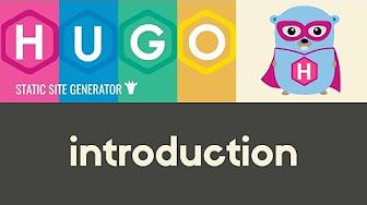 Hugo - Static Site Generator | Tutorial