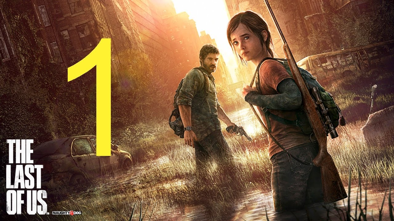 The Last of Us Gameplay Walkthrough Part 1 Let's play no ...