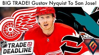 Gustav Nyquist To San Jose Sharks Trade Discussion! Detroit Red Wings-sjs Nhl Trade Deadline 2019