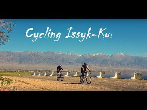 Cycling Issyk Kul 2018 4K (Balykchy, Kadji Sai, Barskoon waterfall)
