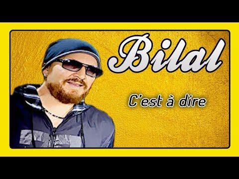 Cheb Bilal - C'est à Dire