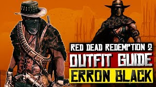 How To Dress Like Erron Black - Red Dead Redemption 2 OUTFIT GUIDE