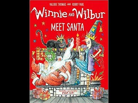 Winnie and Wilbur Meet Santa | Books for Kids Read Aloud