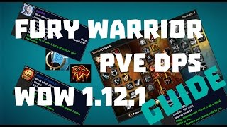 [Wow Classic] Fury Warrior PVE DPS Guide