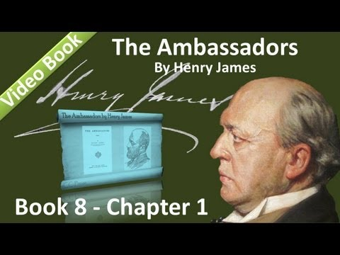 Book 08 - Chapter 1 - The Ambassadors by Henry James
