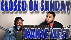 KANYE WEST - CLOSED ON SUNDAY (REACTION)