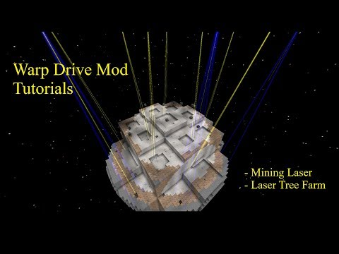 Warp Drive Mod Ep. 4 - Mining Lasers And Laser Tree Farm