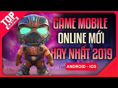 [Topgame] Top Game Mobile Online Mới 2019 Mà Bạn Đã Biết Chưa?
