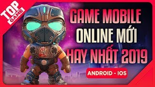 [Topgame] Top New & Best Online Games For Android & iOS 2019 !