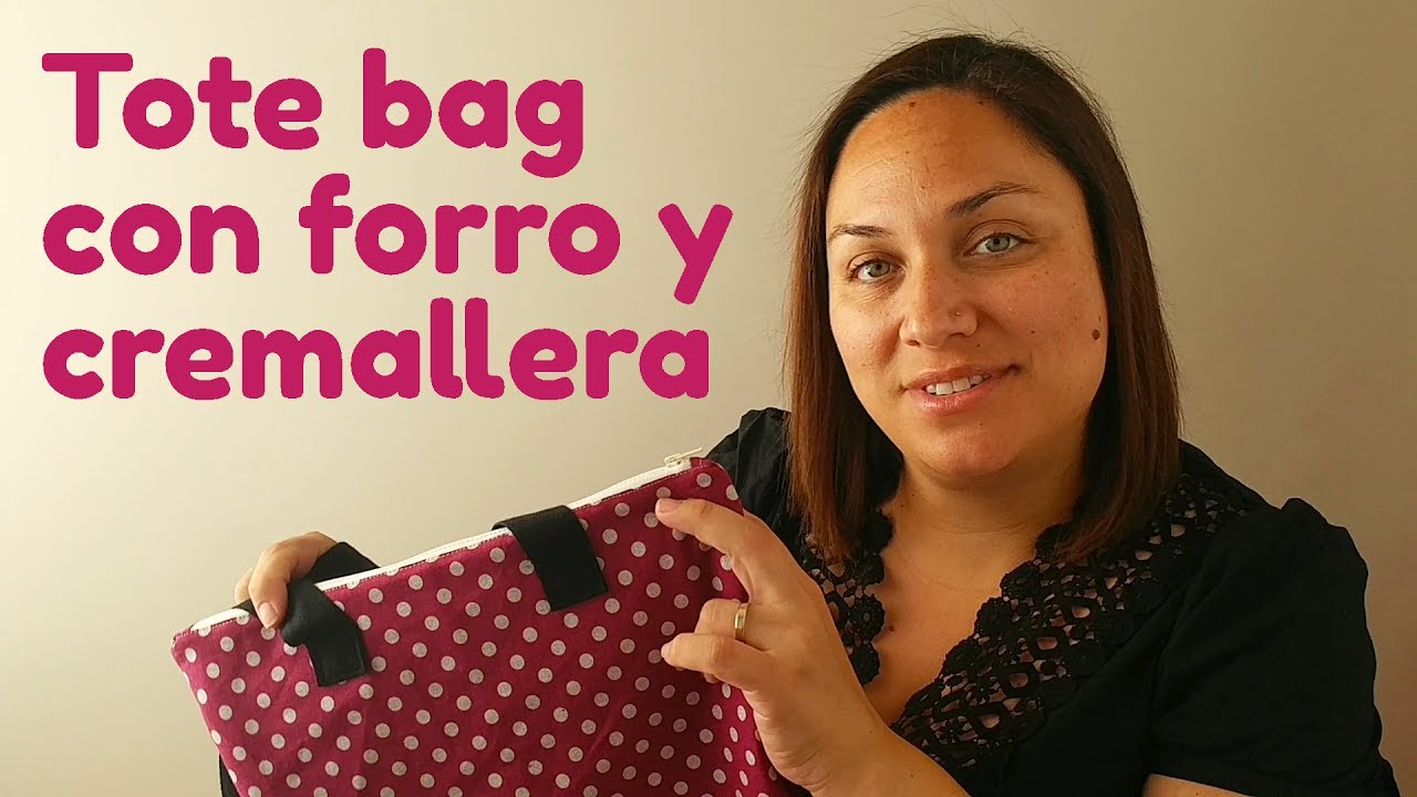 Tote Bag Con Forro Y Cremallera Youtube