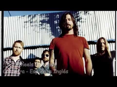 Wheels - Foo Fighters |letra español e Inglés